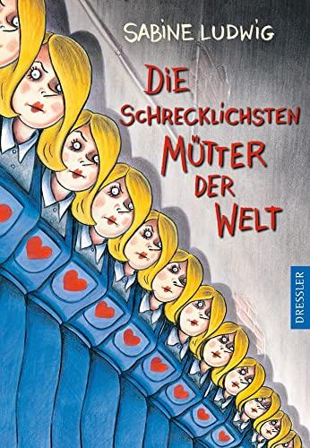 9783791512372: Die schrecklichsten Mütter der Welt