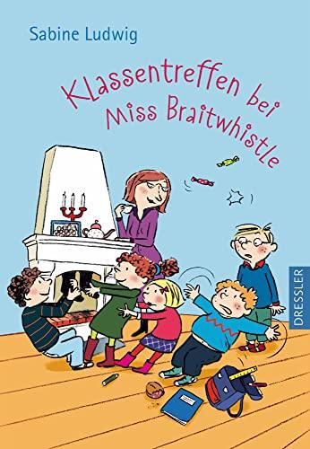 9783791512457: Klassentreffen bei Miss Braitwhistle