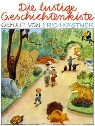 Die lustige Geschichtenkiste. ( Ab 8 J.).: Erich Kästner
