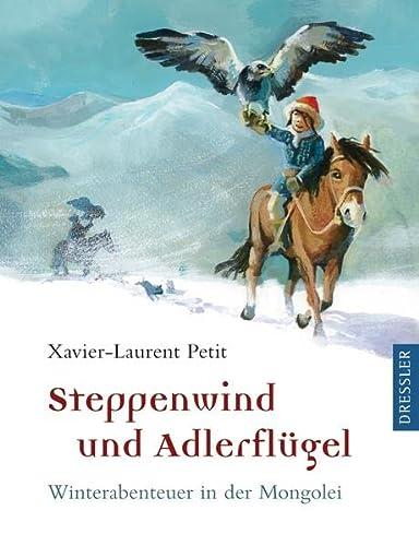 9783791516028: Steppenwind und Adlerflügel