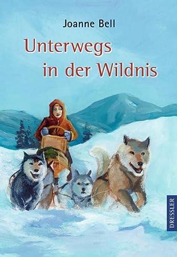 9783791526744: Unterwegs in der Wildnis