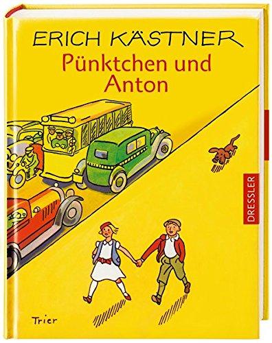 9783791530147: Pünktchen und Anton. Ein Roman für Kinder. ( Ab 10 J.). (German Edition)