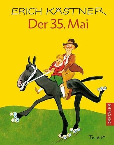 Der 35. Mai oder Konrad reitet in die Südsee eine Geschichte von Erich Kästner Illustriert von Horst Lemke - Kästner, Erich (Verfasser)
