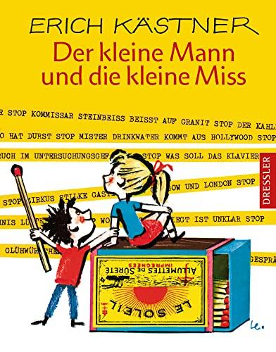 Der kleine Mann und die kleine Miss. ( Ab 8 J.). - Kästner, Erich; Lemke, Horst