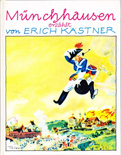 Munchhausen Die wunderbaren Reisen und Abenteuer zu: Erich Kastner