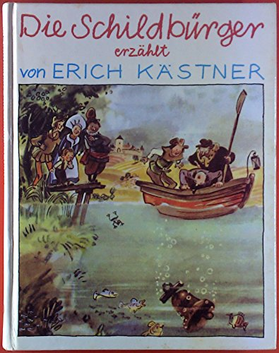 Die Schildbürger. ( Ab 8 J.): Kästner, Erich
