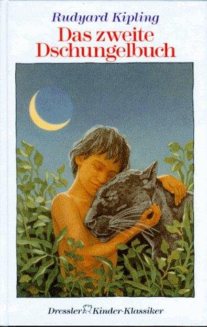 Das zweite Dschungelbuch. ( Ab 8 J.).: Kipling, Rudyard