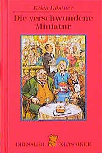9783791535616: Die verschwundene Miniatur. Oder auch: Die Abenteuer eines empfindsamen Fleischermeisters.