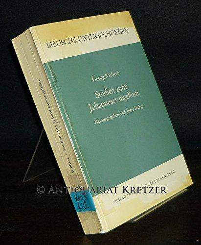 Studien zum Johannesevangelium: Richter, Georg