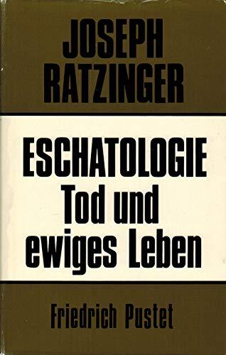 9783791705378: Eschatologie - Tod und ewiges Leben