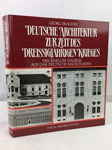9783791711959: Deutsche Architektur zur Zeit des Dreissigjahrigen Krieges: Der Einfluss Italiens auf das deutsche Bauschaffen (German Edition)