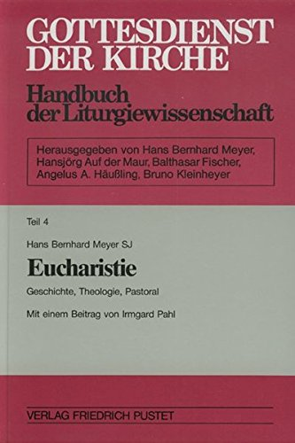 Eucharistie. Mit Register: Hans B Meyer