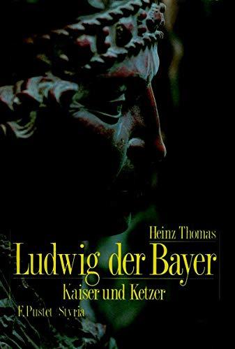 Ludwig der Bayer: Heinz Thomas