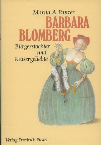 9783791714776: Barbara Blomberg (1527-1597): Bürgerstochter und Kaisergeliebte