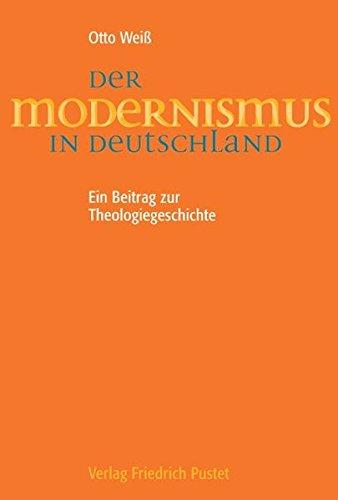 Der Modernismus in Deutschland: Otto Weiß