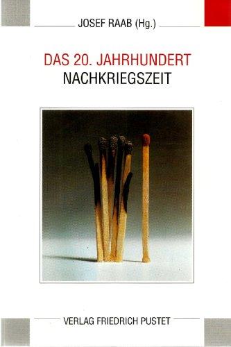Das 20. Jahrhundert, Nachkriegszeit: Raab, Josef (Hg.)