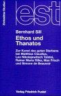 Ethos und Thanatos - Sill, Bernhard