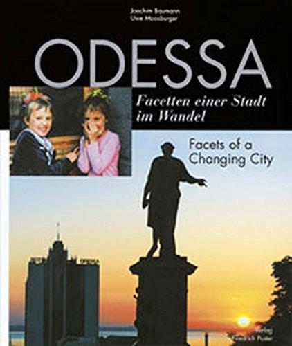 9783791718484: Odessa: Facetten einer Stadt im Wandel. Facets of a Changing City