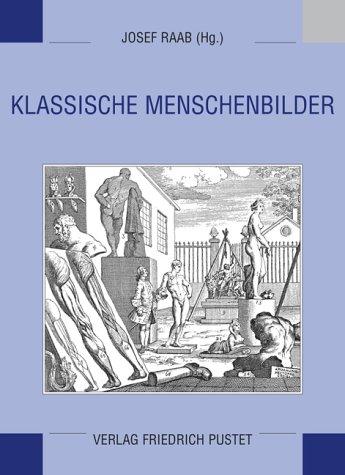 Klassische Menschenbilder: Josef Raab