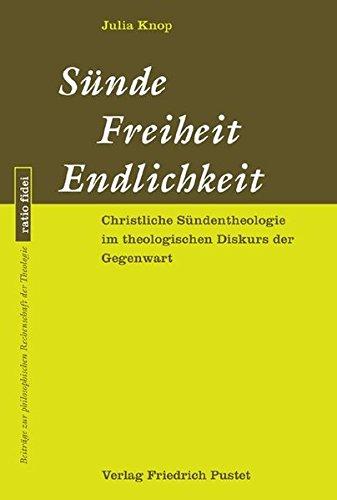 Sünde - Freiheit - Endlichkeit: Julia Knop