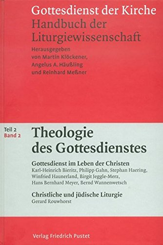 Theologie des Gottesdienstes 2: Angelus A. Häussling