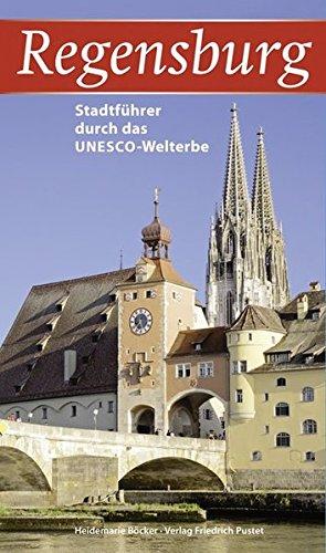 9783791721552: Regensburg: Stadtführer durch das UNESCO-Welterbe