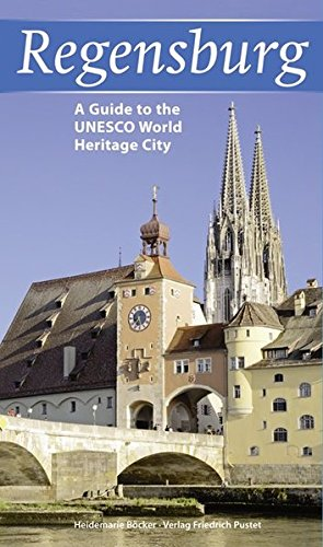 9783791721569: Regensburg: A Guide to the UNESCO-World Heritage City
