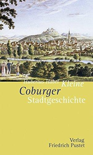 9783791721705: Kleine Coburger Stadtgeschichte