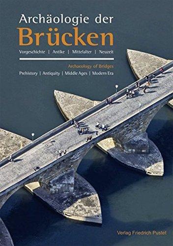 Archäologie der Brücken