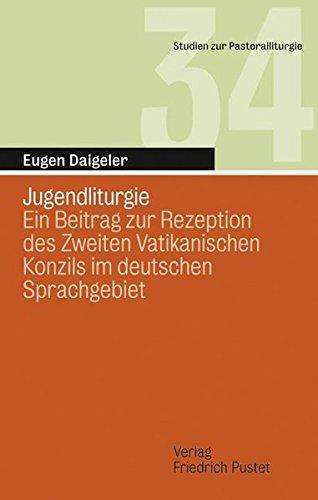 Jugendliturgie: Eugen Daigeler