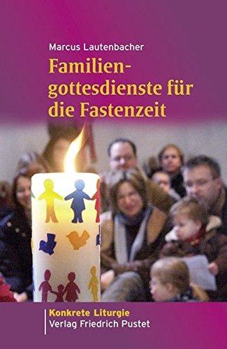 9783791724867: Familiengottesdienste für die Fastenzeit