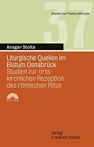 Liturgische Quellen im Bistum Osnabrück: Ansgar Stolte
