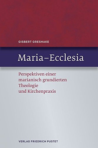 Maria - Ecclesia: Gisbert Greshake