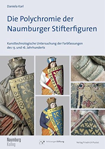 Die Polychromie der Naumburger Stifterfiguren: Daniela Karl