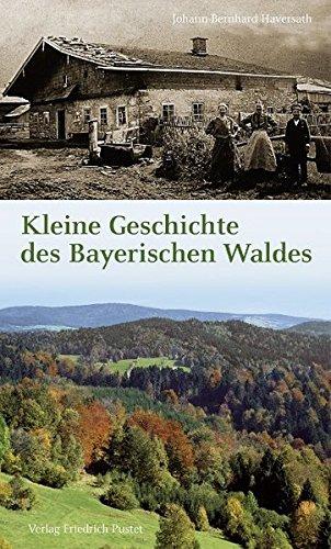 9783791726489: Kleine Geschichte des Bayerischen Waldes