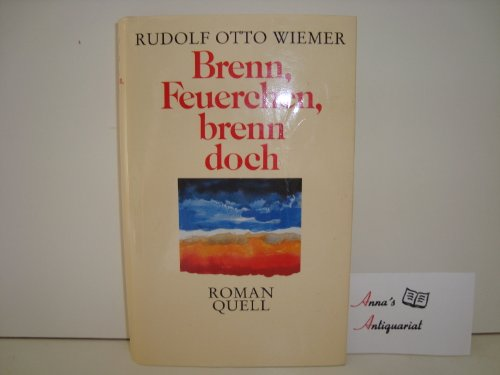 Brenn, Feuerchen, brenn doch: Otto Wiemer, Rudolf: