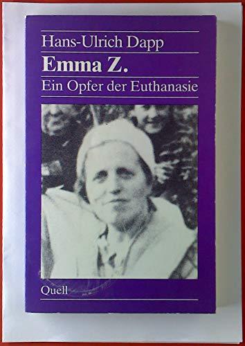 9783791819068: Emma Z: Ein Opfer der Euthanasie (German Edition)
