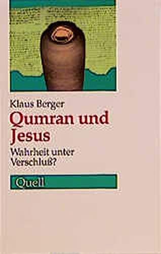 9783791819297: Qumran und Jesus. Wahrheit unter Verschluss?