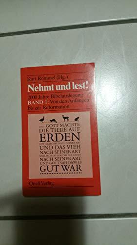 9783791823164: Nehmt und lest!. Von den Anfängen bis zur Reformation, Bd I