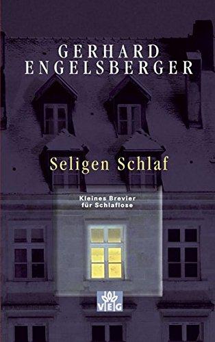 9783791880143: Seligen Schlaf [Broschiert] by Engelsberger, Gerhard