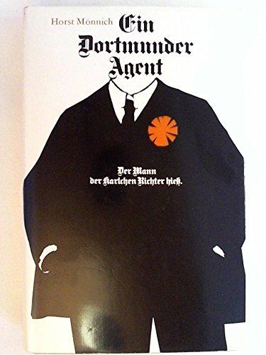 Ein Dortmunder Agent: Der Mann, der Karlchen: Karl Richter