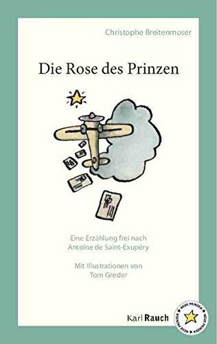 9783792002469: Die Rose des Prinzen