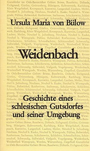 9783792102114: Weidenbach. Geschichte eines schlesischen Gutsdorfes und seiner Umgebung