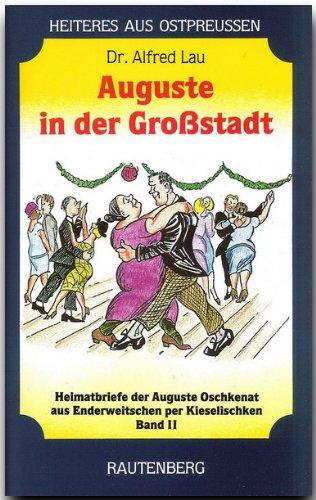 Auguste in der Großstadt, Bd.2 - Lau, Alfred