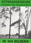 9783792102831: Ostbrandenburg in 144 Bildern: Die südliche Neumark und die nördliche Niederlausitz (German Edition)
