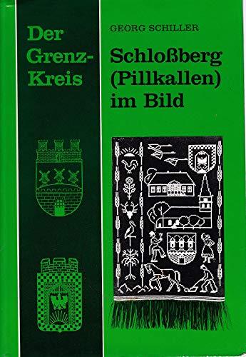 9783792103036: Der Grenzkreis Schlossberg/Pillkallen im Bild