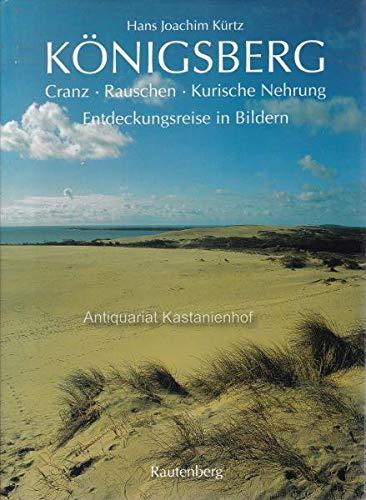 9783792105184: K�nigsberg - Cranz-Rauschen, Kurische Nehrung