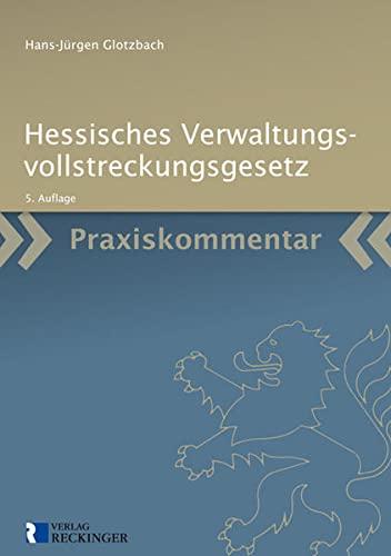 9783792201206: Hessisches Verwaltungsvollstreckungsgesetz: Kommentar für die Praxis