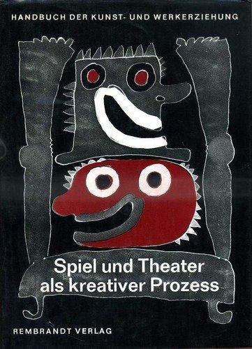spiel_und_theater_als_kreativer_prozess-theaterpadagog_grundlagen_u._verfahren: Rudi-muller-josef-elias