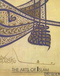 Islamische Kunst: Meisterwerke aus dem Metropolitan Museum of Art, New York = The Arts of Islam :...